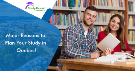 https://studyabroadconsultants.org/wp-content/uploads/2019/12/Major-Reasons-to-Plan-Your-Study-in-Quebec-Dec-11-467x245.jpg
