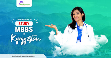 https://studyabroadconsultants.org/wp-content/uploads/2020/06/Your-Options-to-Study-MBBS-in-Kyrgyzstan-467x245.jpg